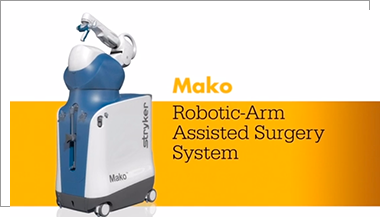 Total Knee Robotic Assisted Mako